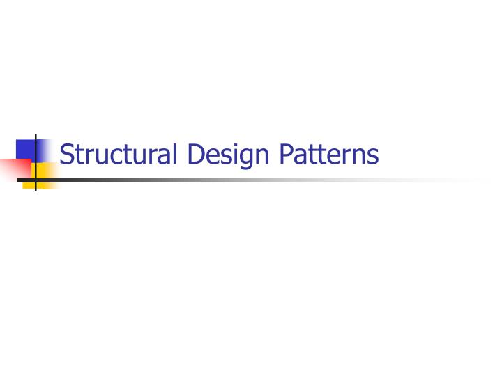 Structural Design Patterns