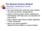 the abstract factory method example resfactory cont