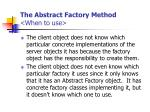 the abstract factory method when to use
