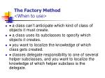 the factory method when to use