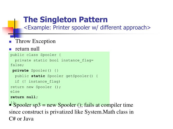 The Singleton Pattern