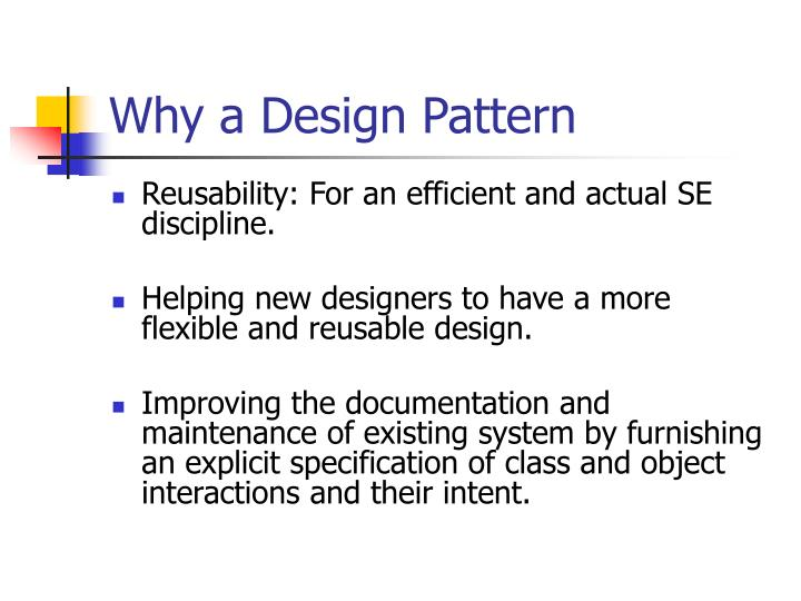 Why a Design Pattern