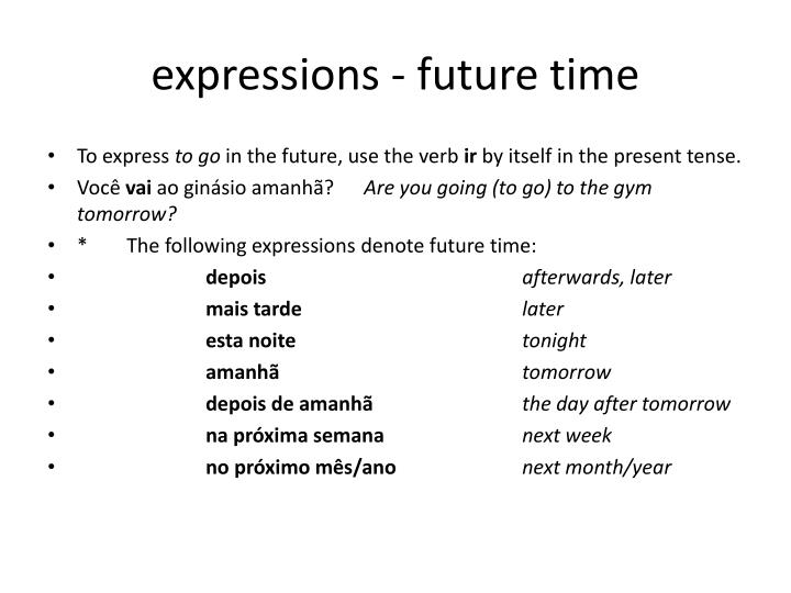 expressions - future time