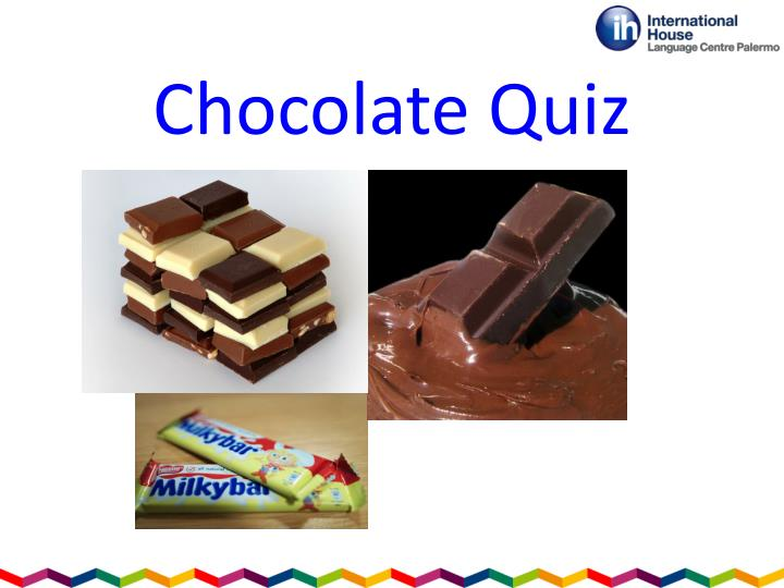 Chocolate quiz