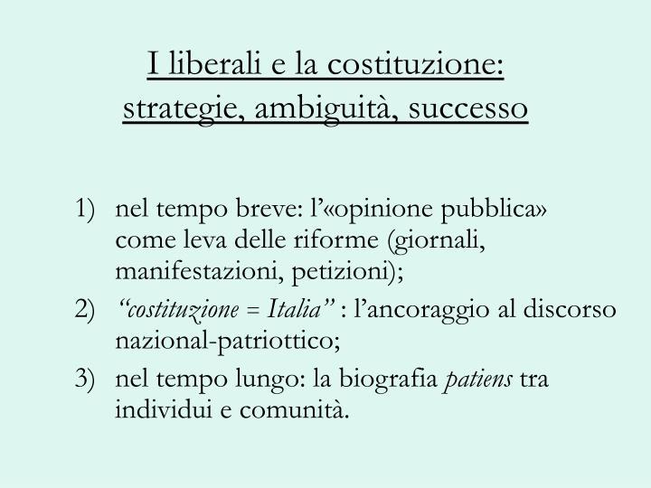 I liberali e la costituzione: