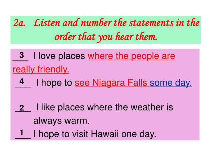 2a.   Listen and number the statements in the order that you hear them.