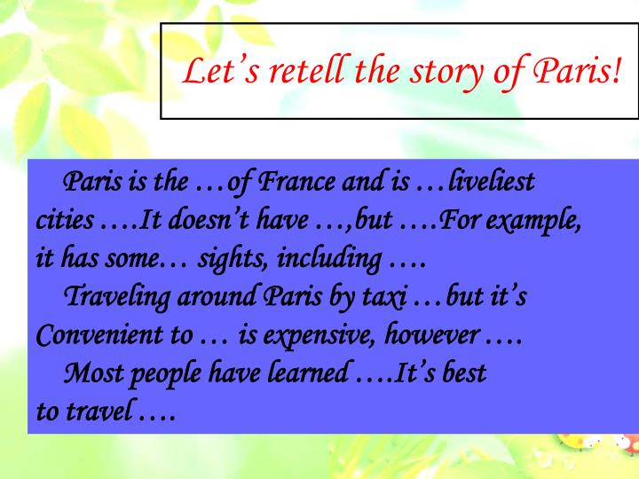 Let's retell the story of Paris!