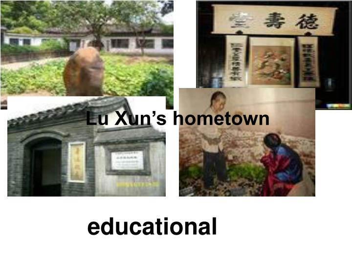 Lu Xun's hometown