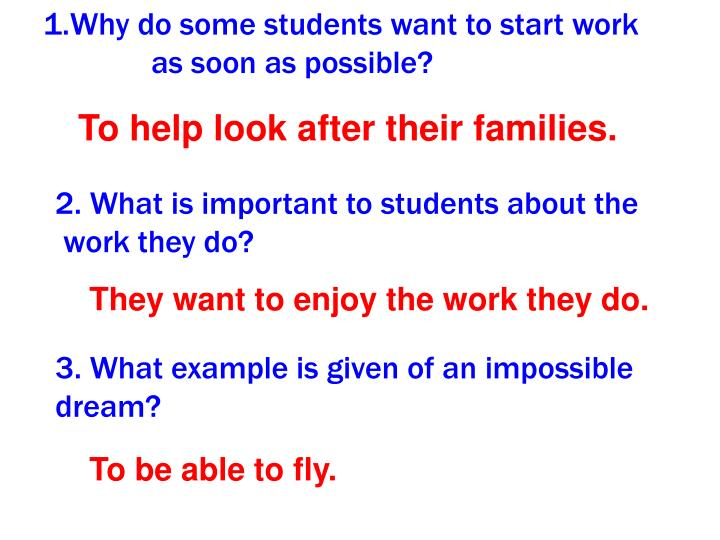 Why do some students want to start work