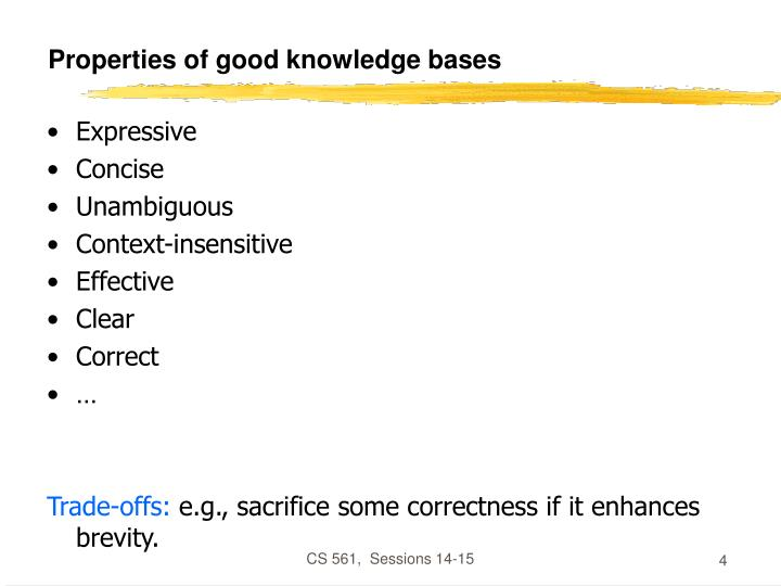Properties of good knowledge bases