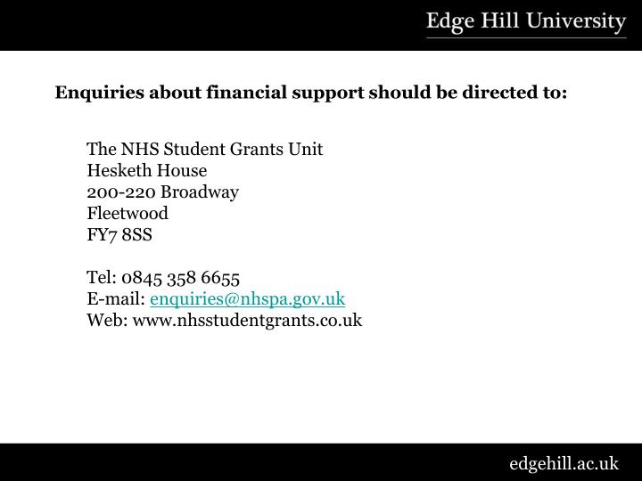 Enquiries about financial support should be directed to: