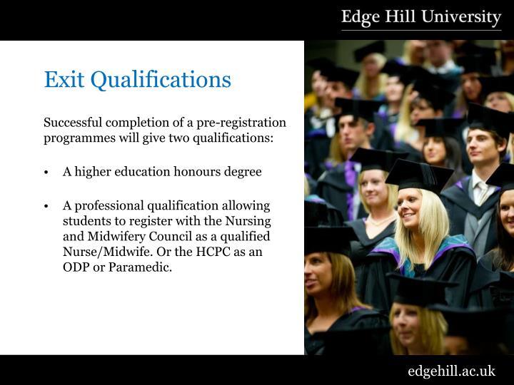 Exit Qualifications