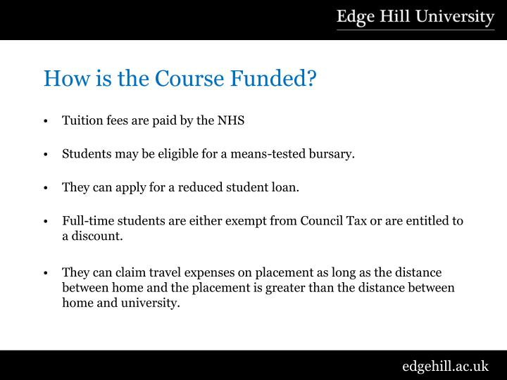 How is the Course Funded?