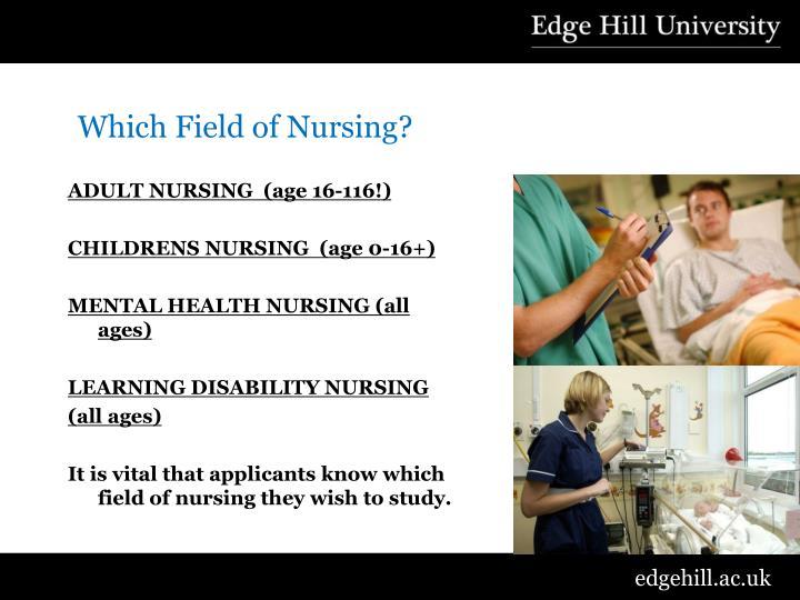 Which Field of Nursing?