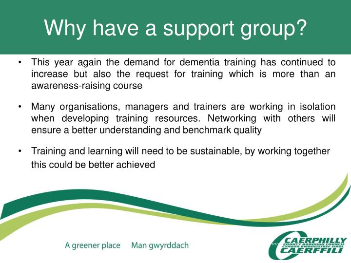 Why have a support group?