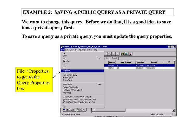 EXAMPLE 2:  SAVING A PUBLIC QUERY AS A PRIVATE QUERY