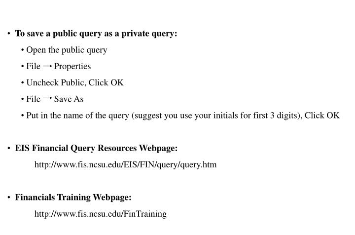 To save a public query as a private query:
