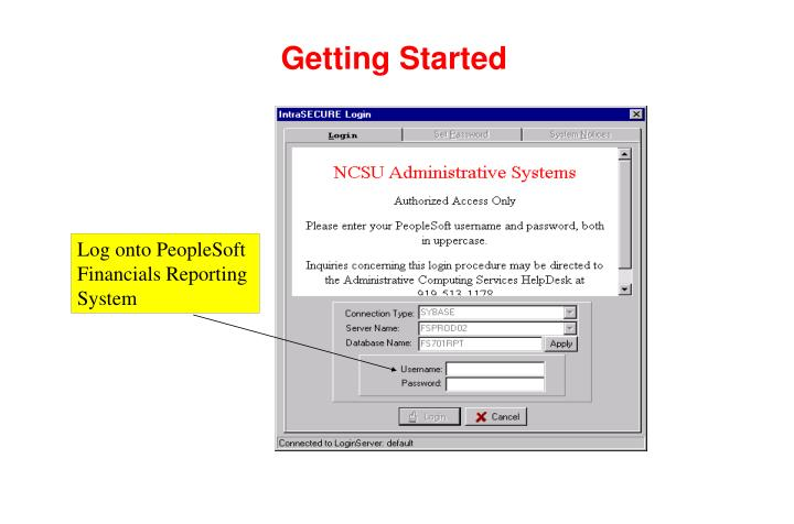 Log onto PeopleSoft Financials Reporting System