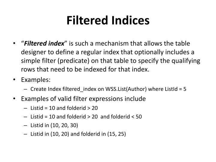 Filtered Indices