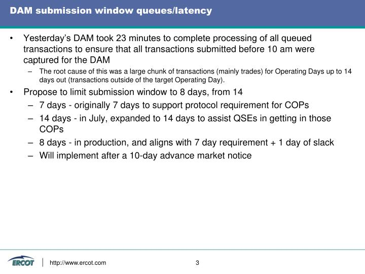 Dam submission window queues latency