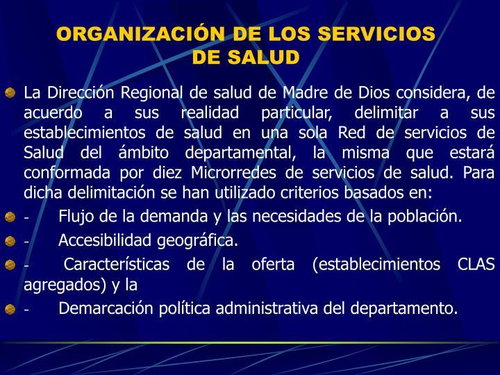 ORGANIZACIÓN DE LOS SERVICIOS DE SALUD