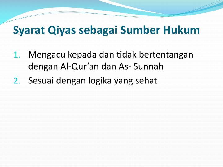 Syarat Qiyas sebagai Sumber Hukum