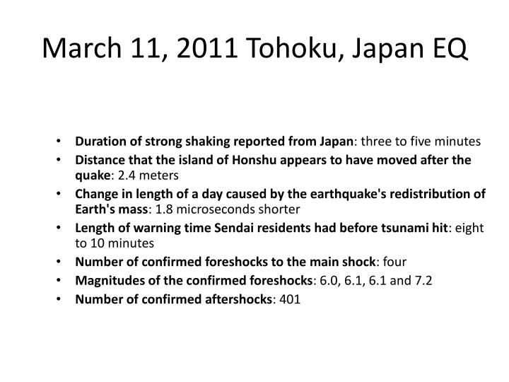 March 11, 2011 Tohoku, Japan EQ