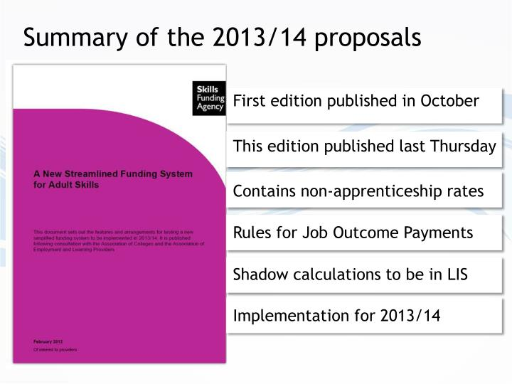Summary of the 2013/14 proposals