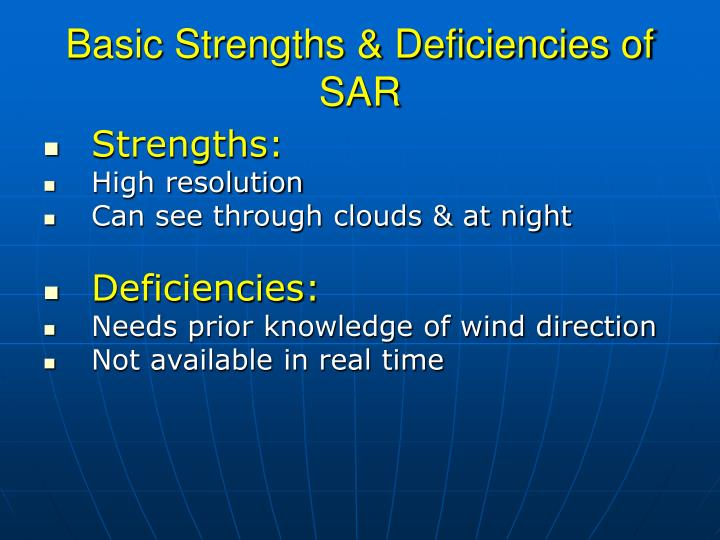 Basic strengths deficiencies of sar