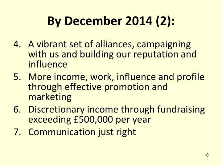 By December 2014 (2):