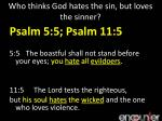who thinks god hates the sin but loves the sinner