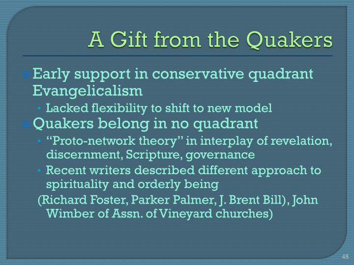 A Gift from the Quakers