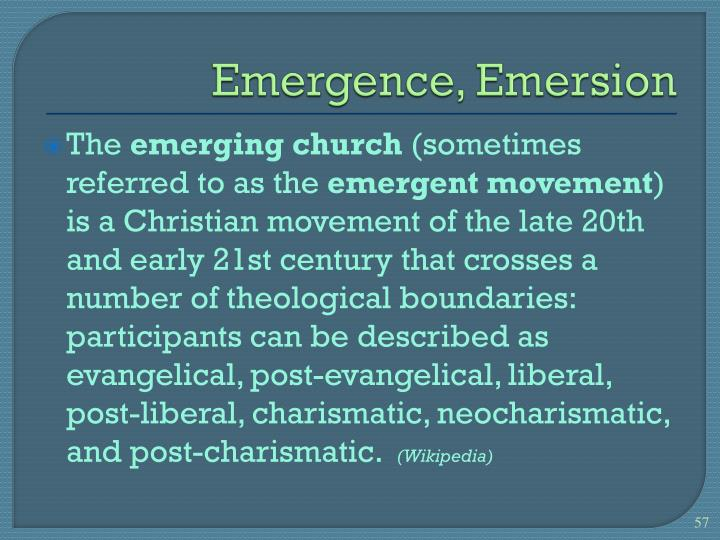 Emergence, Emersion