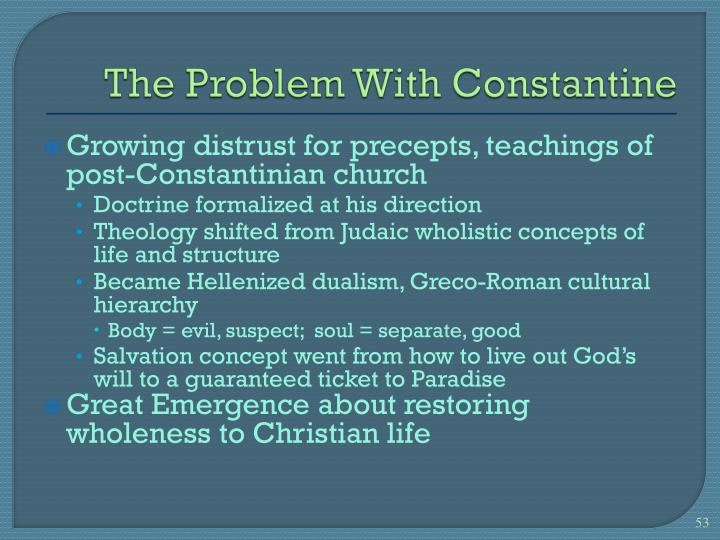 The Problem With Constantine