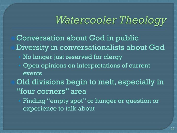 Watercooler Theology