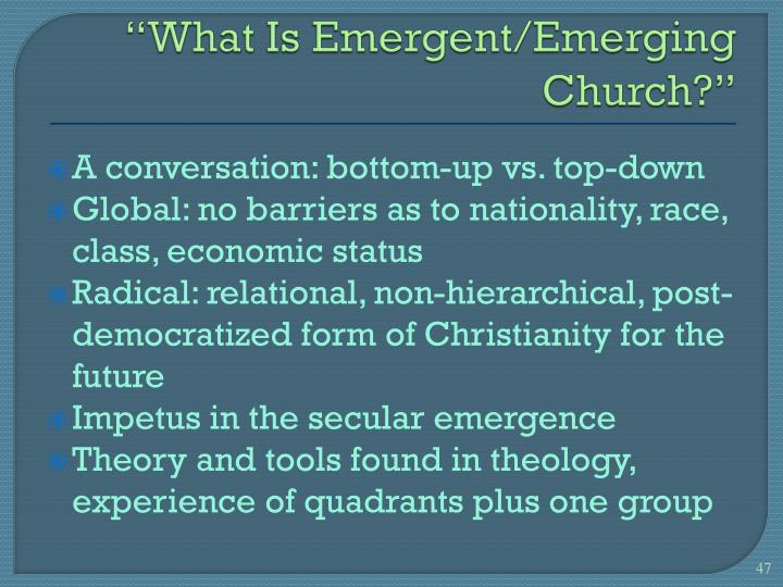 """What Is Emergent/Emerging Church?"""