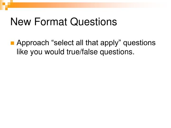 New Format Questions