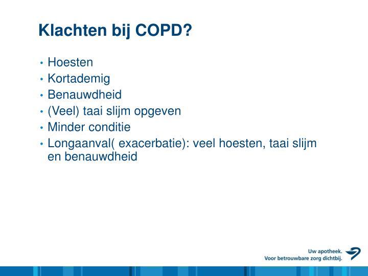 Klachten bij COPD?