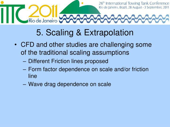 5. Scaling & Extrapolation