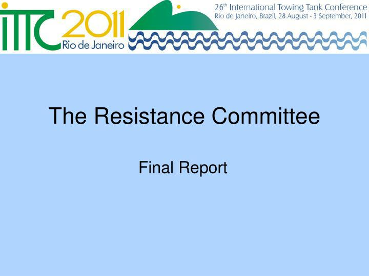 The resistance committee