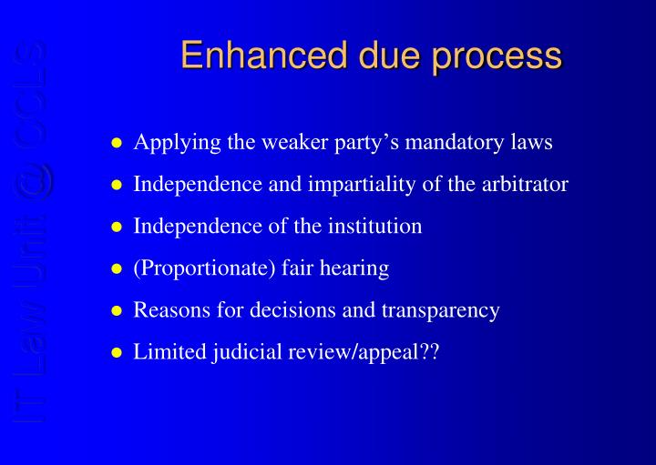 Enhanced due process