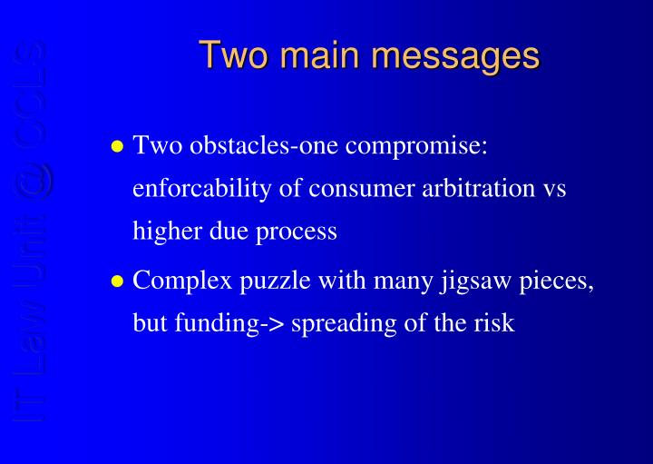 Two main messages