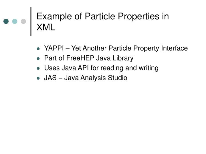 Example of Particle Properties in XML