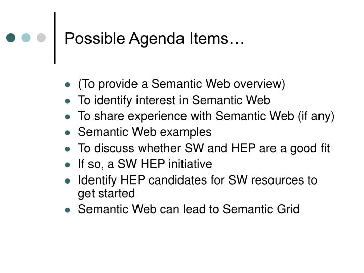 Possible Agenda Items…