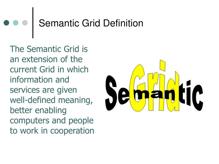 Semantic Grid Definition