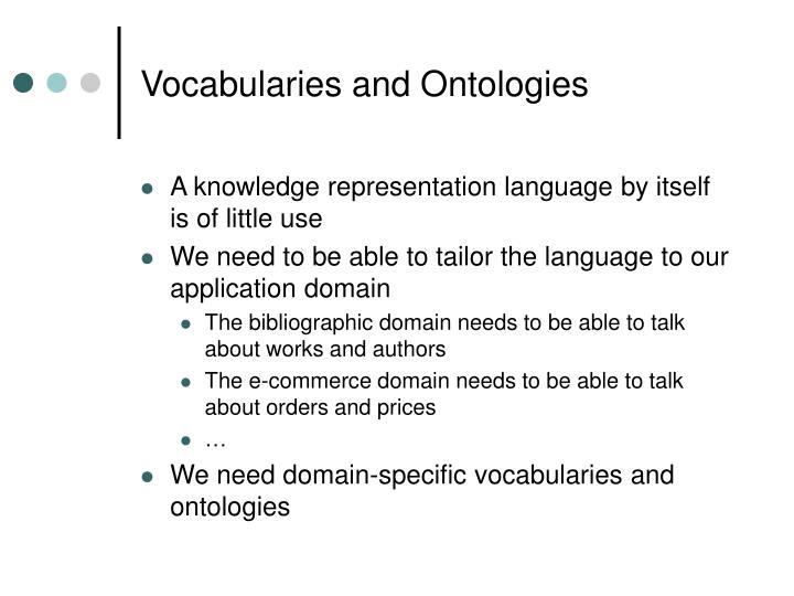 Vocabularies and Ontologies