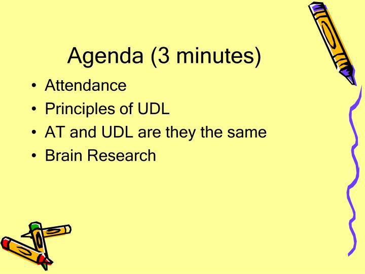 Agenda (3 minutes)