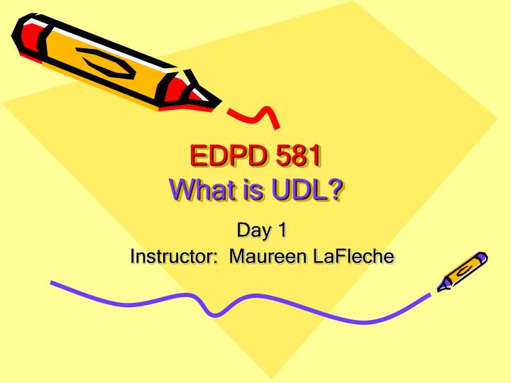 Edpd 581 what is udl