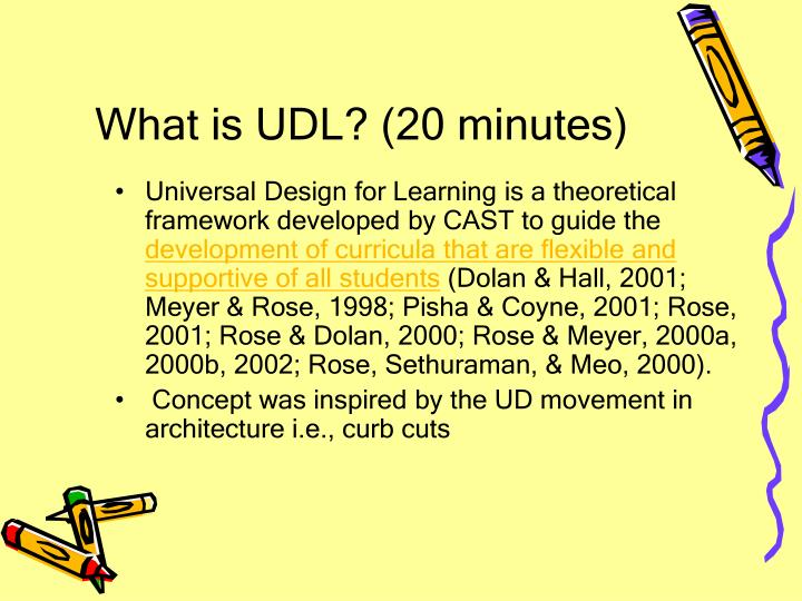 What is UDL? (20 minutes)