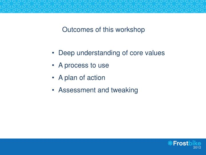 Outcomes of this workshop